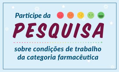 CRF/MG lança pesquisa para saber condições de trabalho da categoria farmacêutica